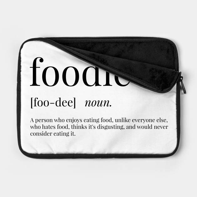 Foodie Definition