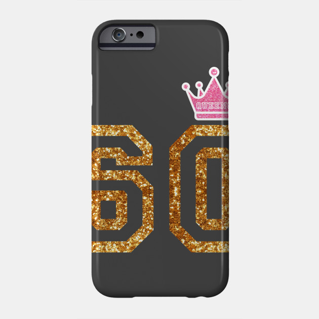 Perfect Birthday Gift For 60 Year Old Moms Phone Case