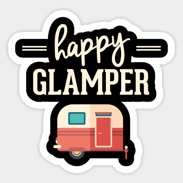 Happy Glamper Glamping Camping
