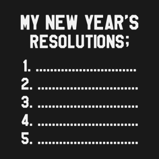 funny new year resolutions t shirts teepublic