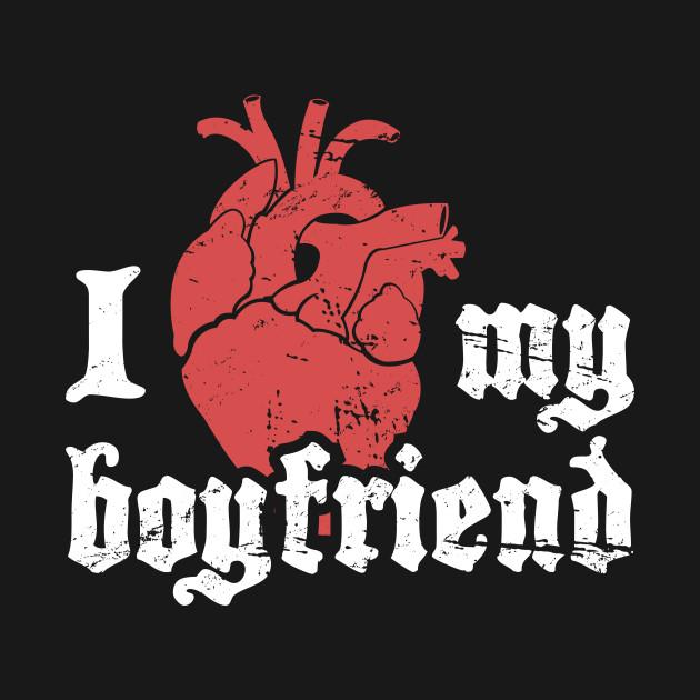 I Love My Boyfriend | Cute Punk Rock Design