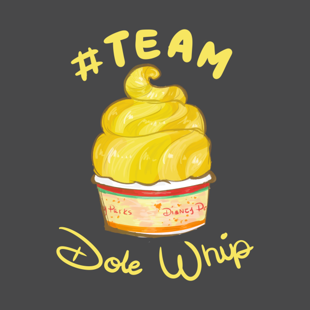 #Team Dole Whip