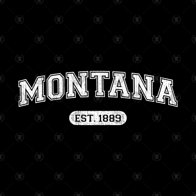 Classic College-Style Montana 1889 Distressed University Design