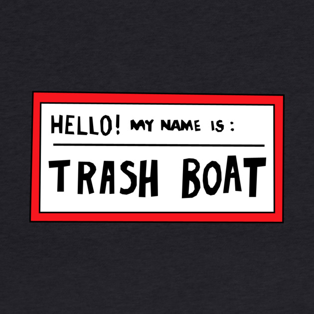 Trash Boat - Regular Show