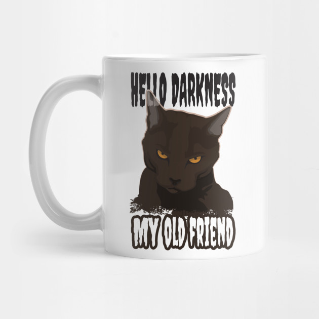 c5c9cf2caf Hello Darkness My Old Friend' Cute Cats Adorable - Cats - Mug ...