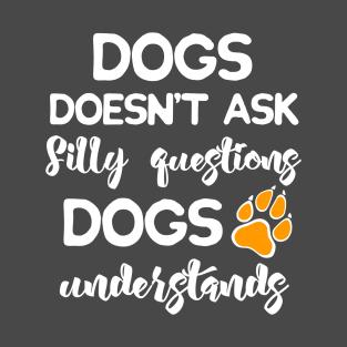 Dog Sayings T-Shirts | TeePublic