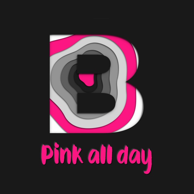 Pink all day vibrant art