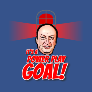 IT'S A POWER PLAY GOAL! t-shirts