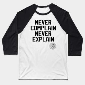 Never Complain Never Explain Strength Crewneck
