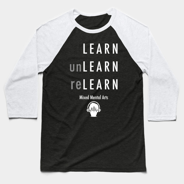 Learn. Unlearn. Relearn.