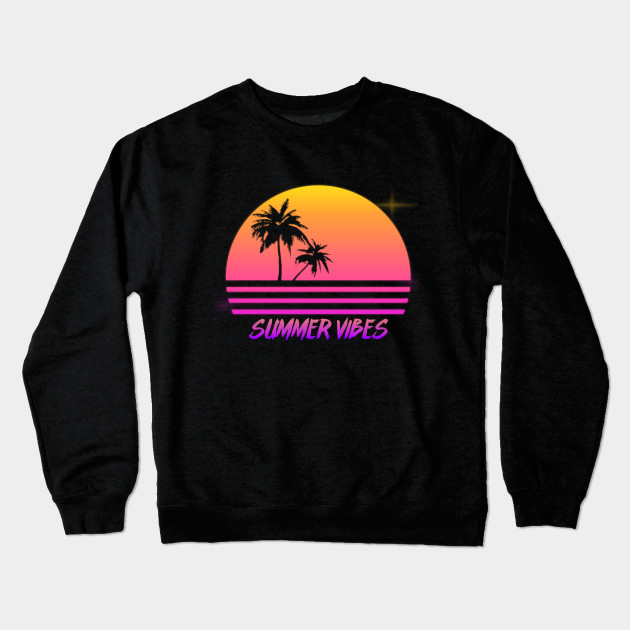 ff72a9afc771 Summer Vibes - Retro Synth Sunset Style - Summer - Crewneck ...