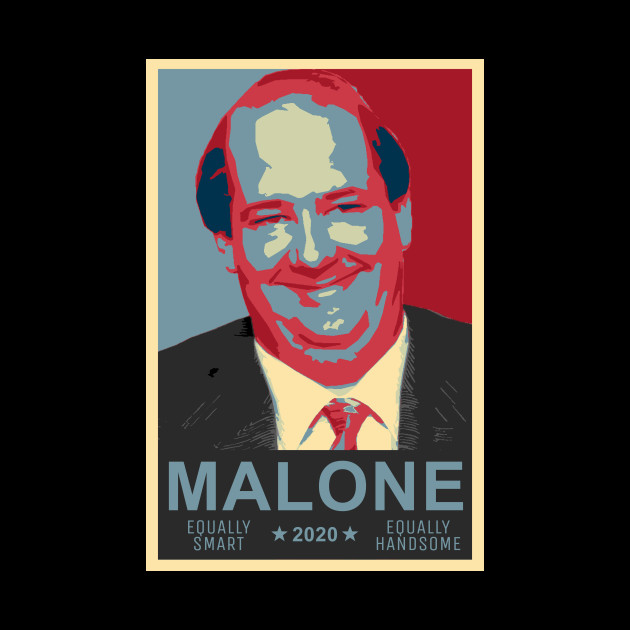 Kevin Malone 2020 Presidential Candidate