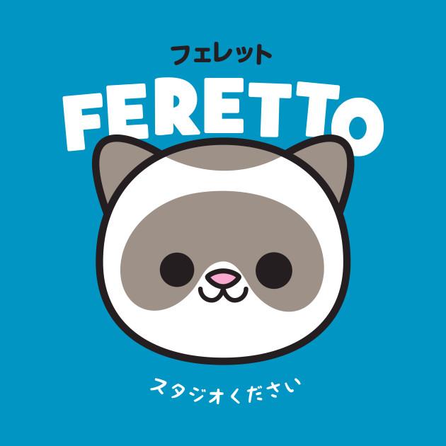 FERRET KAWAII