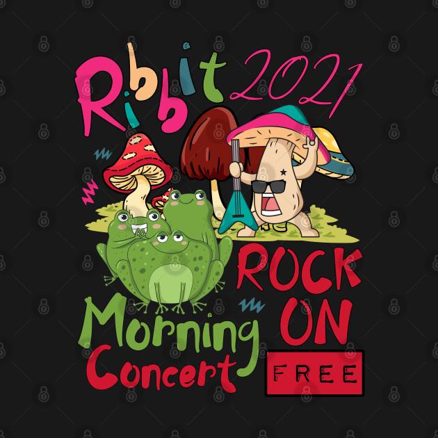 Mushroom Rock ON Morning Concert Ribbit Frogs 2021