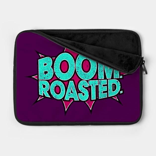 Boom Roasted (Variant)