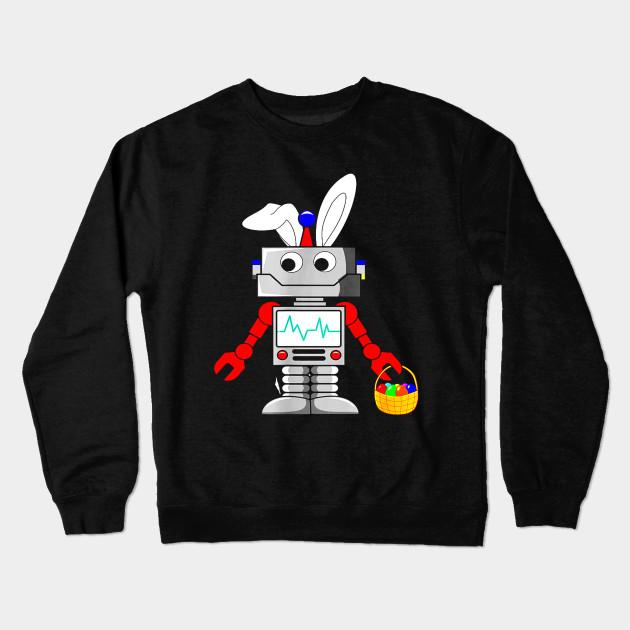 c289a770 Robot Easter Bunny Funny T-shirt for Boys, Girls, Women, Men.png Crewneck  Sweatshirt