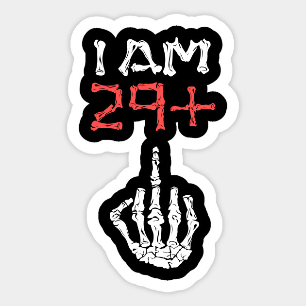 I Am 29 Middle Finger