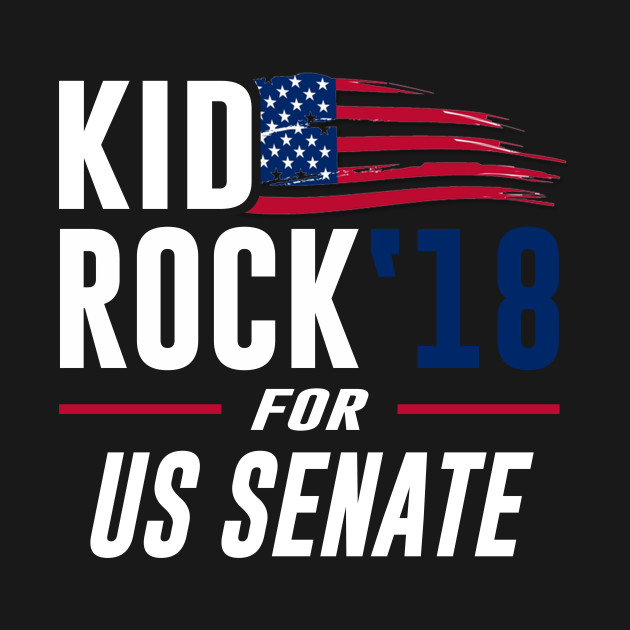 4cfcccd9c Kid For US Senate Election Shirt In Rock We Trust - Kid Rock 2018 ...