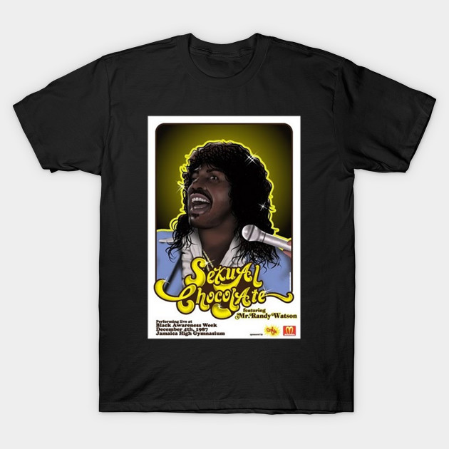 Randy watson sexual chocolate poster