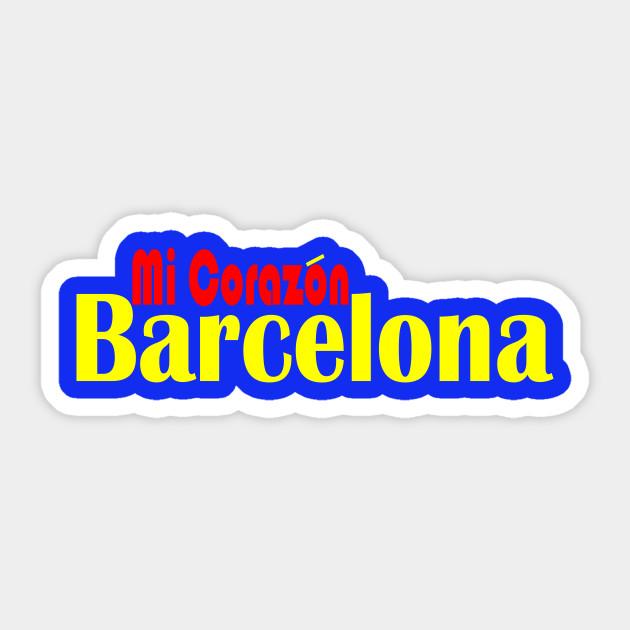 Barcelona Mi Corazon Barcelona Sticker Teepublic