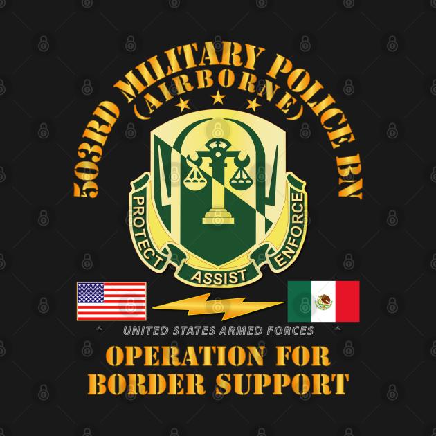 Faithful Patriot - 503rd Military Police Bn - Border ...