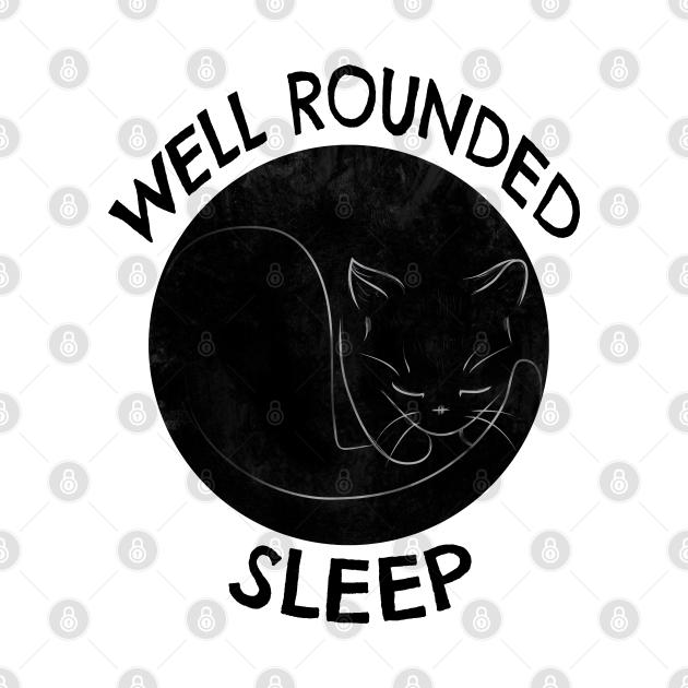 Well Rounded Sleep
