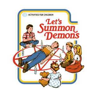 Let's Summon Demons t-shirts