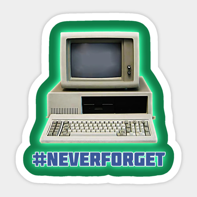 Throwback Computer #NeverForget by Basement Mastermind