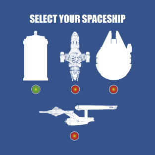 SELECT YOUR SPACESHIP