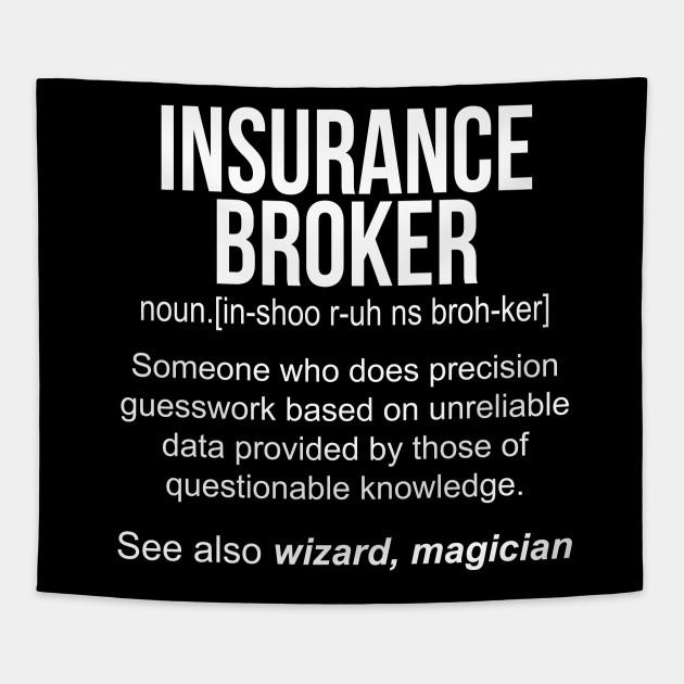 Insurance Broker noun definition funny shirt T-Shirt ...