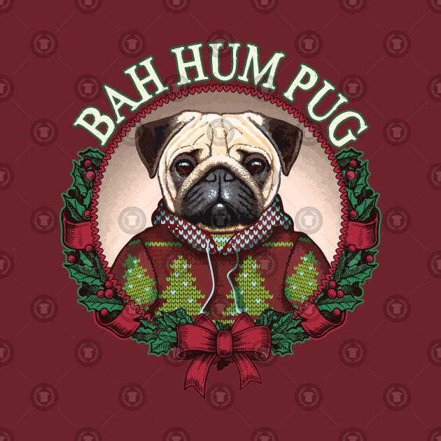 Dog Christmas Puns.Bah Hum Pug Funny Christmas Pun For Pug Lovers