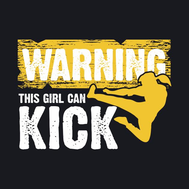 WARNING THIS GIRL CAN KICK