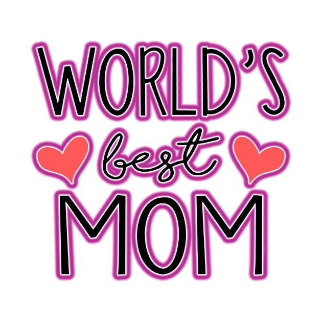Worlds Best Mom - Typography - Tote | TeePublic