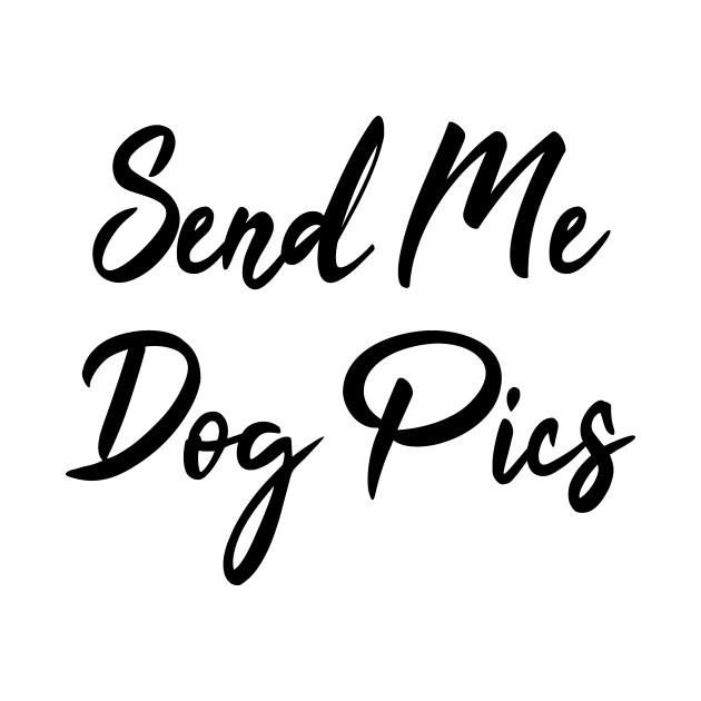 Send Me Dog Pics