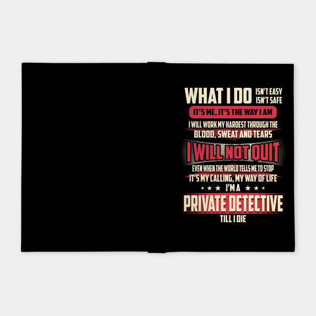 Private Detective What i Do - Private Detective - Notebook