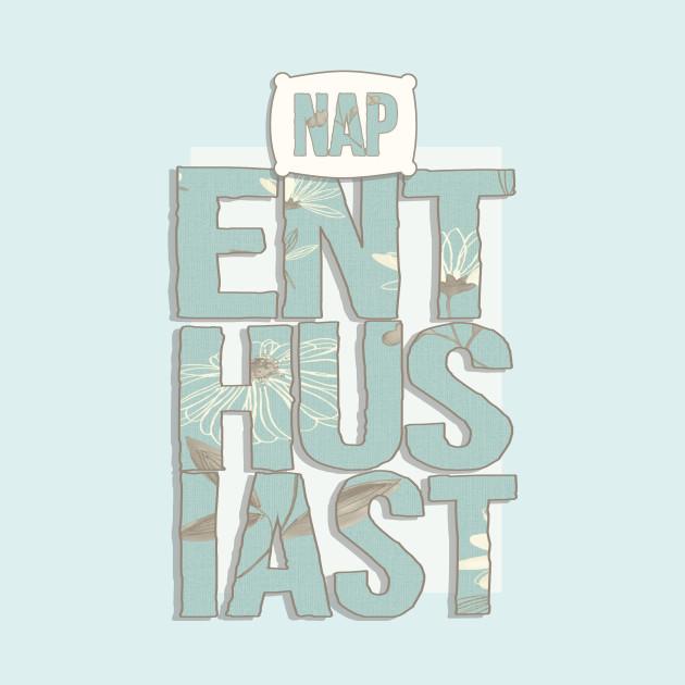 Nap Enthusiast
