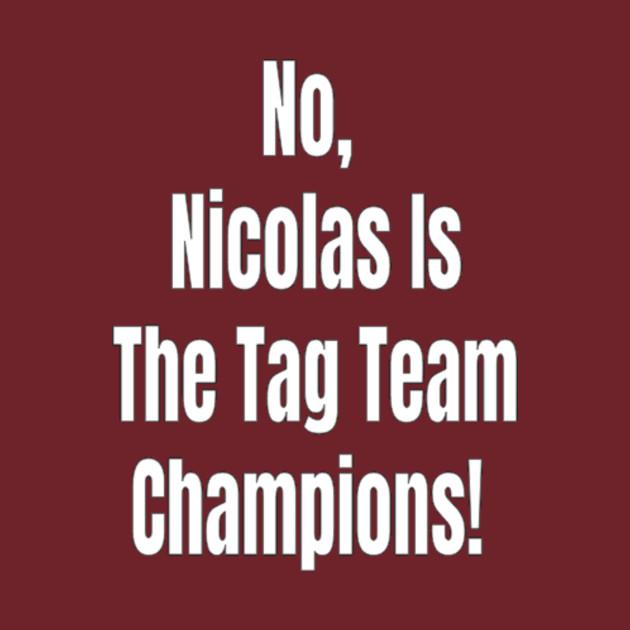 WWE Nicolas WM 34 TAG TEAM CHAMPIONS
