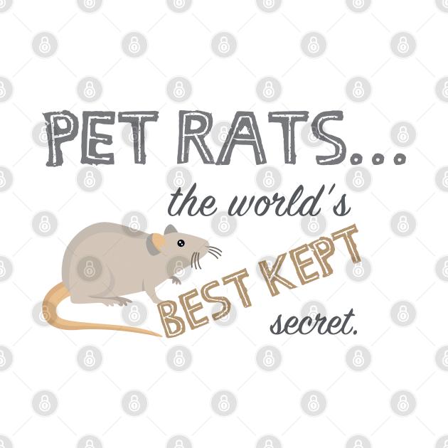 Pet Rats... The world's BEST kept secret.