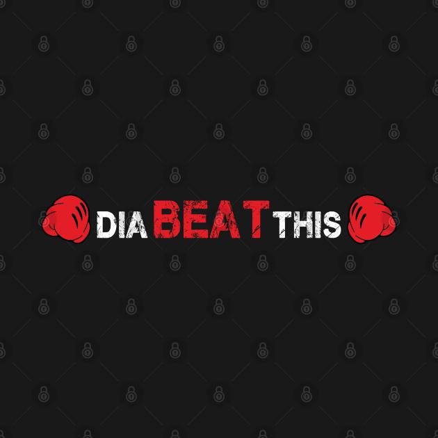 Diabeatthis!!!