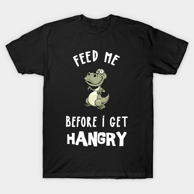 Foodie Tee Shirt Graphic Hungry T-Shirt For Men Women Hangry Gift Tshirt T Shirt