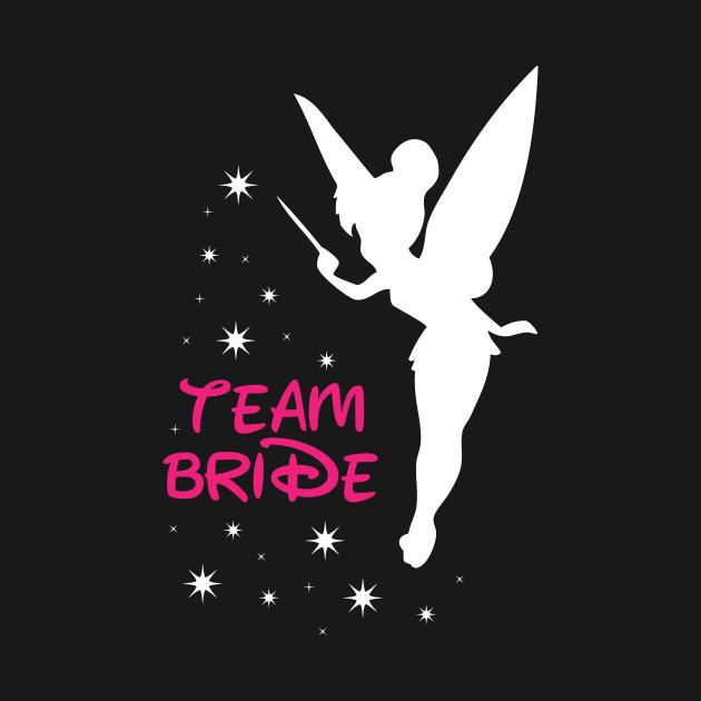 Team Bride - Tinkerbelle (Monica, Nicole, Danielle, Brooke)