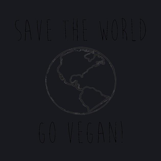 Save the World // Go Vegan!