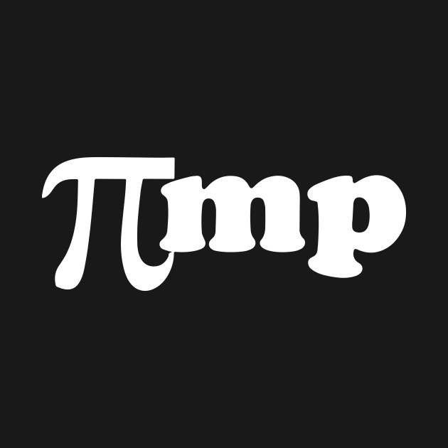 Pimp Math Pi Symbol Computer Geek Science Teacher Math T Shirts