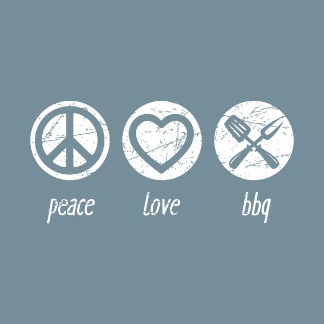 Peace, Love & BBQ