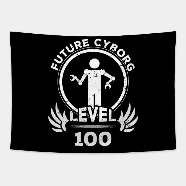 Level 100 Future Cyborg Sci Fi Fan Gift