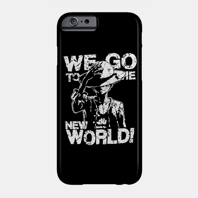 WE GO TO THE NEW WORLD - One Piece - Phone Case  30c4d7a0e