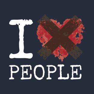 52ccc596e2e8 I Hate People T-Shirts | TeePublic