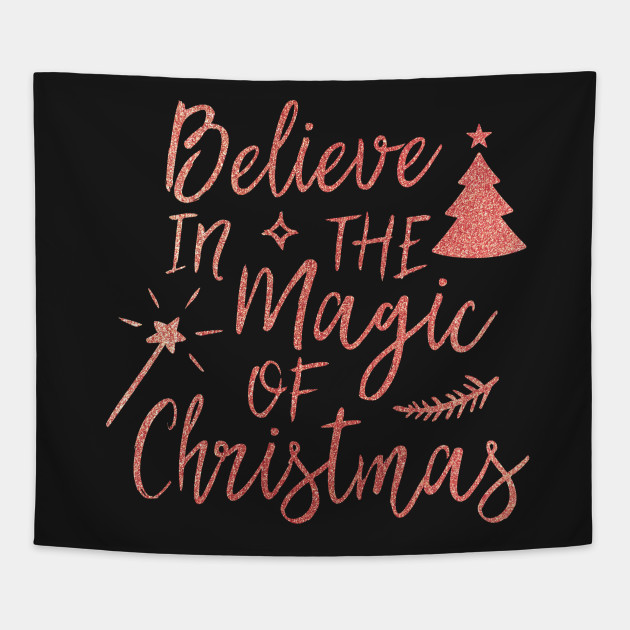 Magic Of Christmas.Believe In The Magic Of Christmas By 316creativegroup