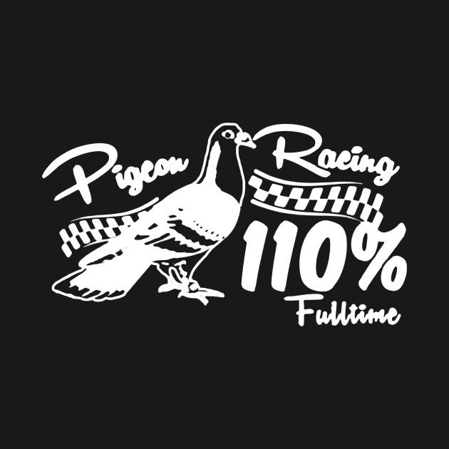 Racing Pigeon Shirt