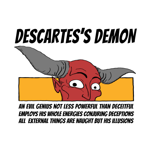 Descarte's Demon
